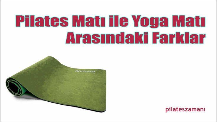 Pilates Matı ile Yoga Matı Arasındaki Farklar Youtube Kanalımızı Beğenerek Bize Destek Olabilirsiniz... http://www.youtube.com/watch?v=iKDODDGAkq0