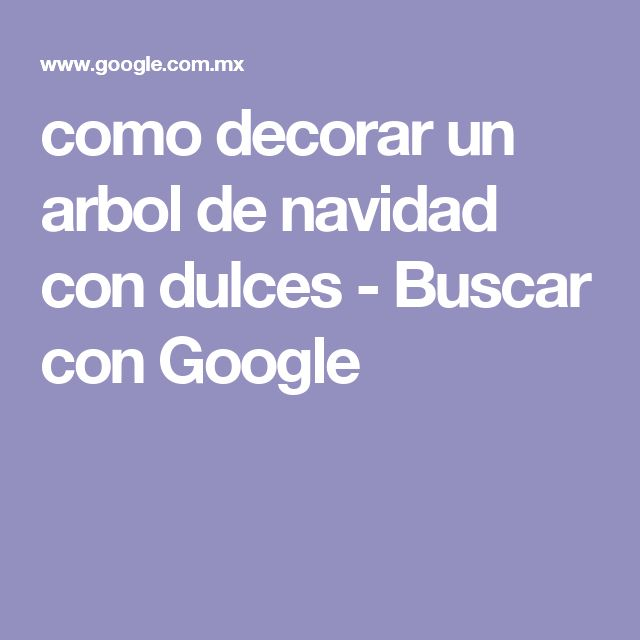 como decorar un arbol de navidad con dulces - Buscar con Google