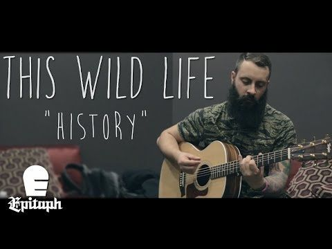 ▶ This Wild Life - History (New 2014) - YouTube