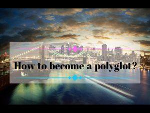 How to become a polyglot? Супер ресурсы для полиглотов