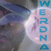 Visit WERDNA-01110111 on SoundCloud