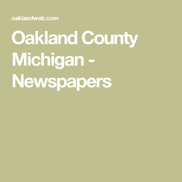 Oakland County Michigan - Newspapers