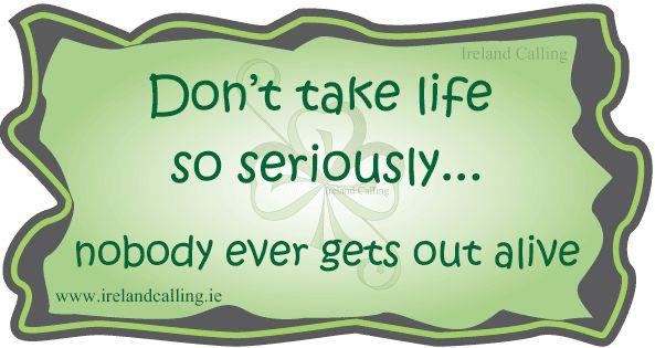 Irish humour...life