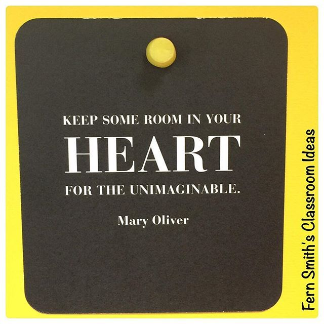 Keep some room in your heart for the unimaginable. Mary Oliver #quote #quotes #FernSmithsClassroomIdeas . . . . . . . #teachersonTPT #teachersoninstagram #teachersonIG #teachersofTPT #teachersofinstagram #teachersofIG #teachersonthegram #teachersfollowteachers #iteachtoo #iteachfirst #iteach1st #firstgradetribe #iteachsecond #iteach2nd #secondgradetribe #iteachthird #iteach3rd #thirdgradetribe #teachertribe #teacherlife #teachersbelike #teacherfriends #teacherswhohashtag  #Regram via…