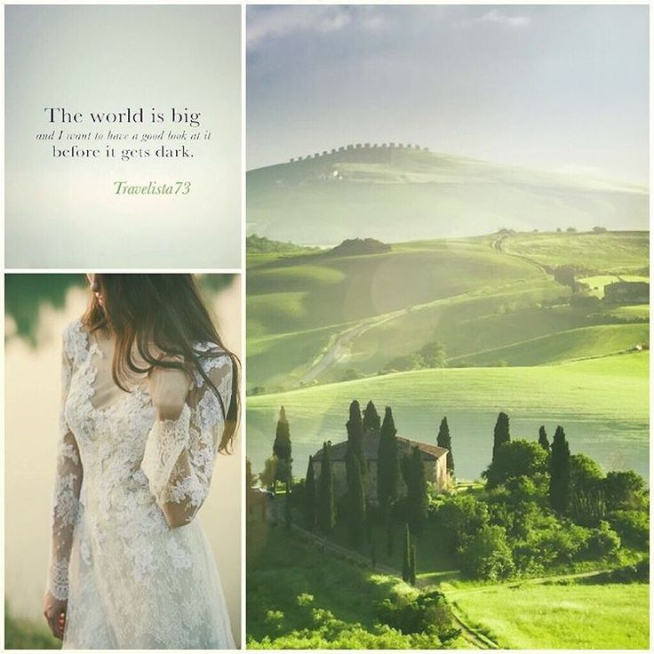 """""""The world's big and I want to have a good look at it before it gets dark."""" - John Muir  Tuscany Italy"""