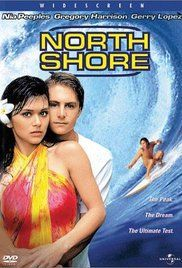 North Shore Movie Download. Before entering art school, Rick Kane sets out to surf the big wave season on the north shore of Oahu, Hawaii, after winning a surfing contest in an Arizona wave pool by his home. Once in ...