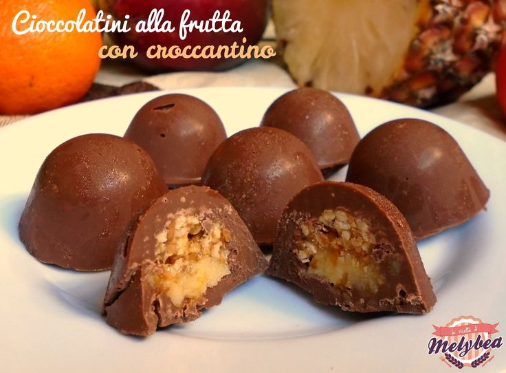 #Cioccolatini alla #frutta con #croccantino