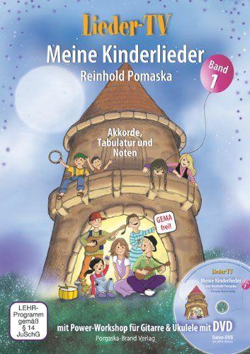 Lieder-TV: Meine Kinderlieder - Band 1 (mit DVD): Akkorde, Tabulatur, Noten. Mit Power-Workshop für Gitarre und Ukulele von Reinhold Pomaska http://www.amazon.de/dp/3943304809/ref=cm_sw_r_pi_dp_Dfuzub1ZY8VR3