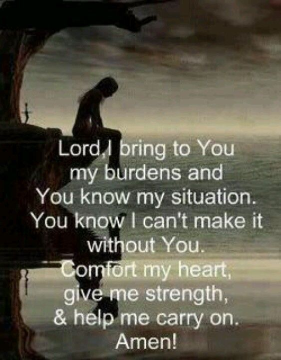 I LOVE this prayer. Because of all the terrible burdens in my life and the need for God to comfort me is extreme during those times in life