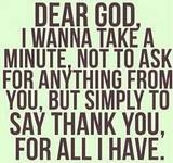 Thank you.: Dear God, Prayer, Give Thanks, Life, Quotes, Deargod, Thanks You Lord, Living, Thanks You God