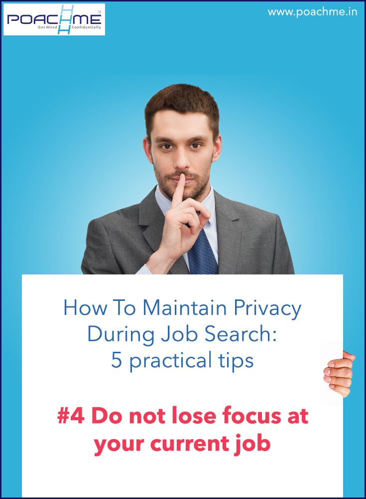 """#4 Do not lose focus at your current job. Read our blog post """"How to maintain privacy while searching for a job: 5 practical tips"""" http://www.poachme.in/blog/how-to-maintain-privacy-while-searching-for-a-job-5-practical-tips?utm_source=pinterest&utm_medium=image&utm_campaign=quote04-whyconfidentiality-c02-jan16 #poachmein #jobs #handshake"""