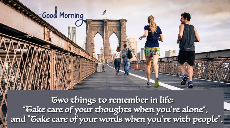 Good Morning: Two things to remember in life  #goodmorning