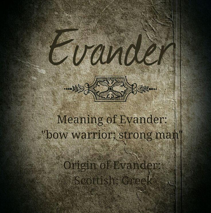 Baby name, Evander. Evan for short