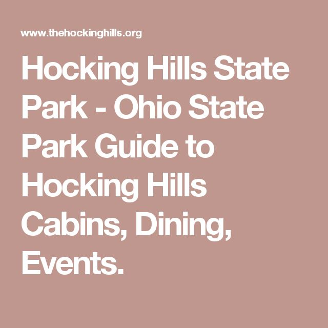 Hocking Hills State Park - Ohio State Park Guide to Hocking Hills Cabins, Dining, Events.