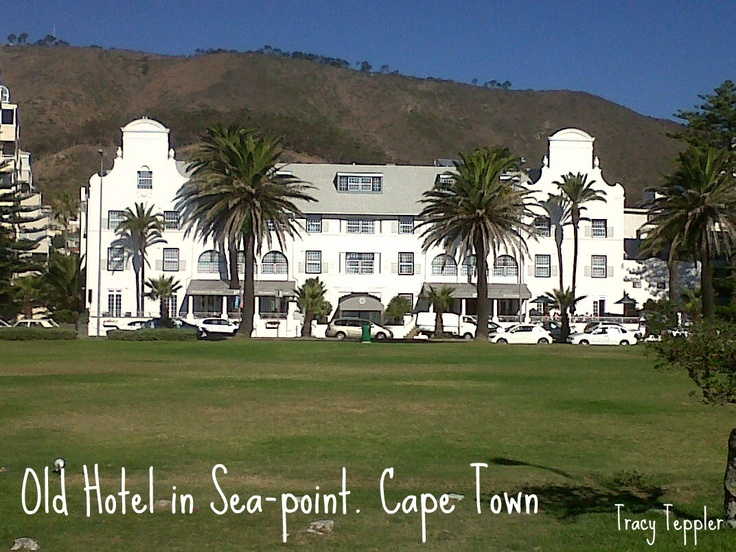 Old hotel in Sea-Point, Cape Town