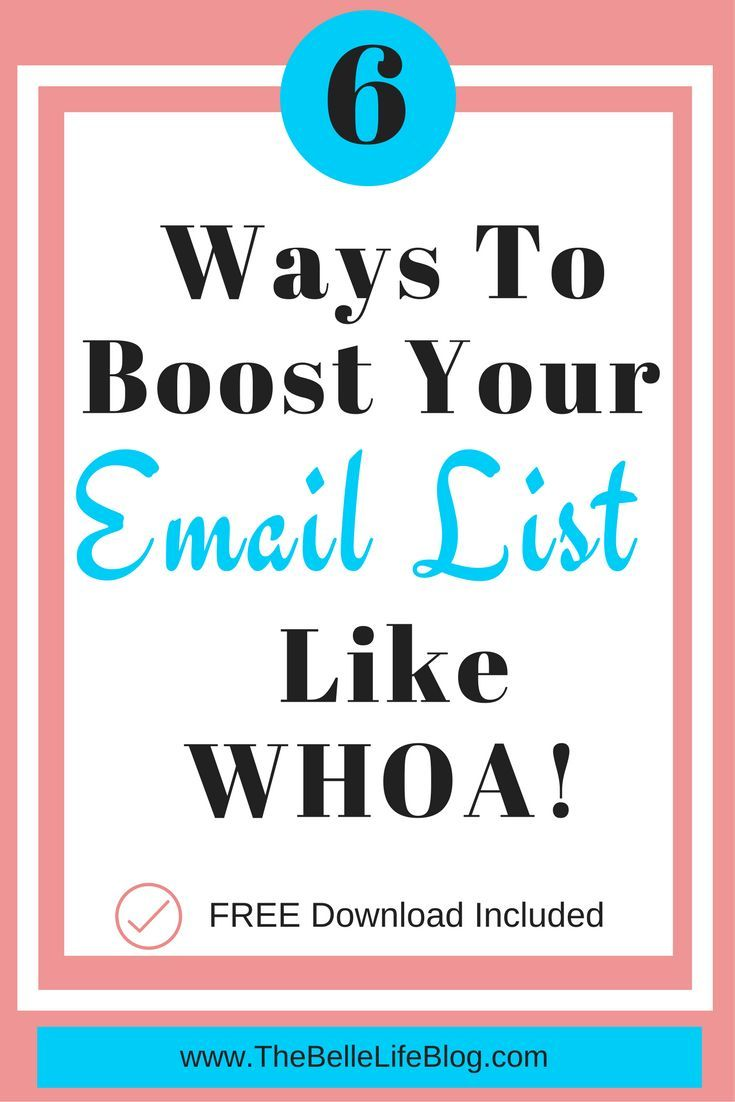 6 Ways to Boost your email list like whoa! // The Belle Lite