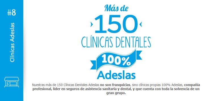 Clínica Dental Adeslas.Descubre nuestros #10 compromisos Adeslas Torrelodones Descubre nuestros #10 compromisos