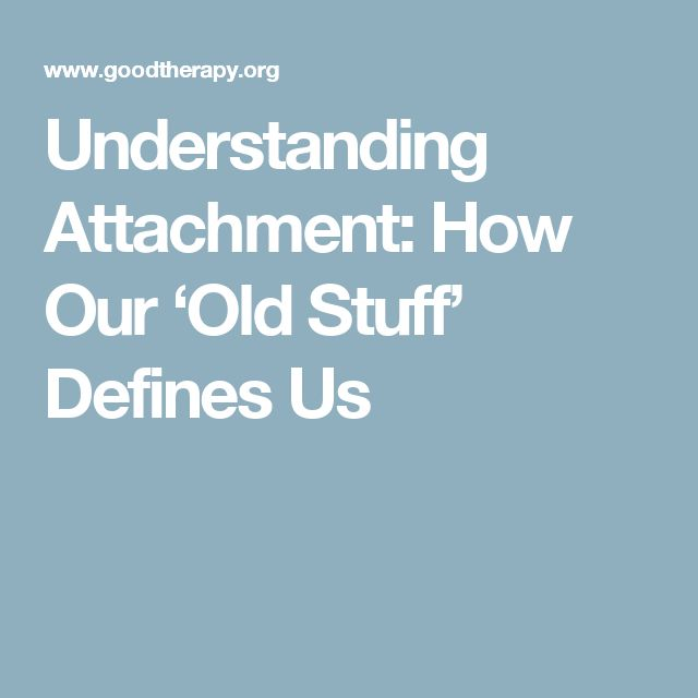 understanding attachment First, attachment theory serves as a solid foundation for understanding the development of ineffective coping strategies and the underlying dynamics of a person's emotional difficulties.