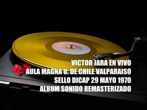 VICTOR JARA EN VIVO U DE CHILE VALPO  SELLO DICAP MAYO 1970 - YouTube