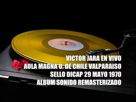 VICTOR JARA EN VIVO U DE CHILE VALPO  SELLO DICAP MAYO 1970 - YouTube