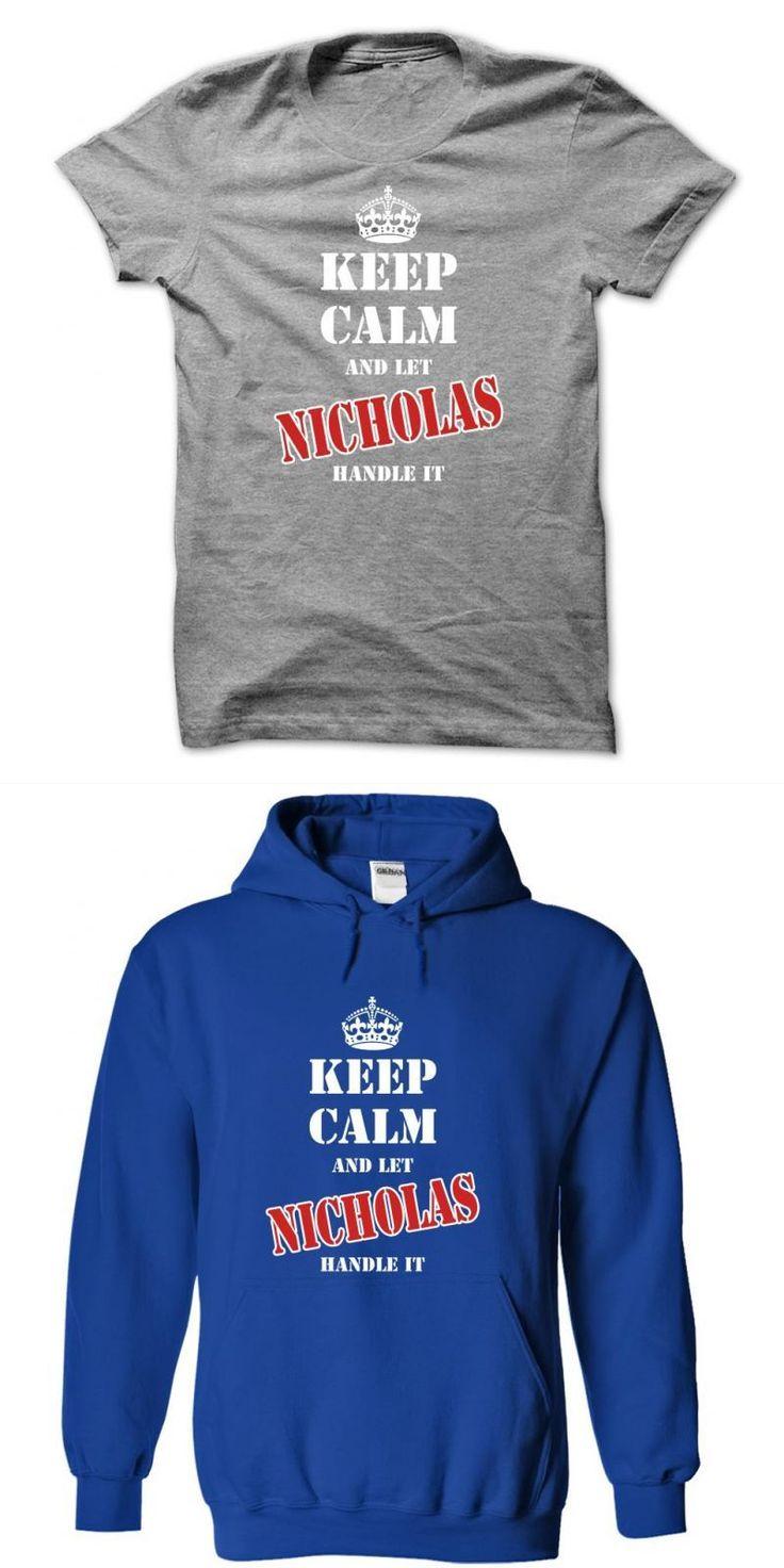 Van Nicholas T Shirt Keep Calm And Let Nicholas Handle It #nicholas #mcdonald #t #shirt #nick #cave #t #shirt #ebay #nick #cave #t #shirt #uk #team #nick #t #shirt