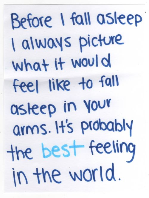 in your arms: Thoughts, Life, Long Distance, Night, Things, Fall Asleep In Your Arm, Love Quotes, Relationships, Feelings