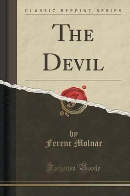 The Devil (Classic Reprint)