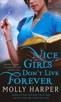 Goodreads | Nice Girls Don't Live Forever (Jane Jameson, #3) by Molly Harper - Reviews, Discussion, Bookclubs, Lists