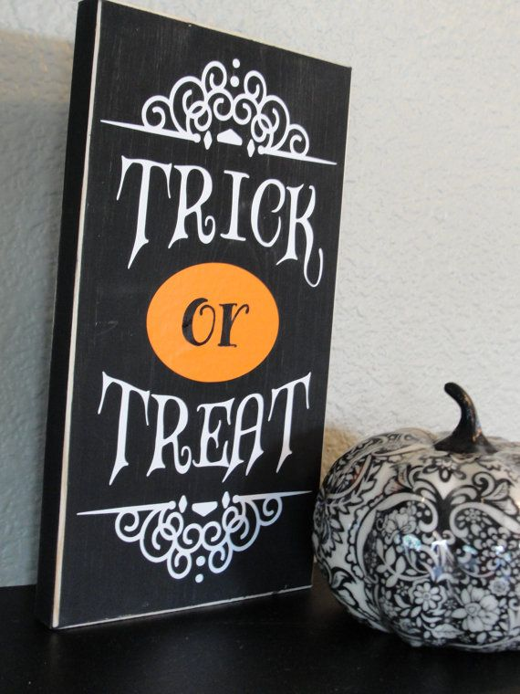 Trick or treat wooden sign by piccadillypeddler on Etsy ...