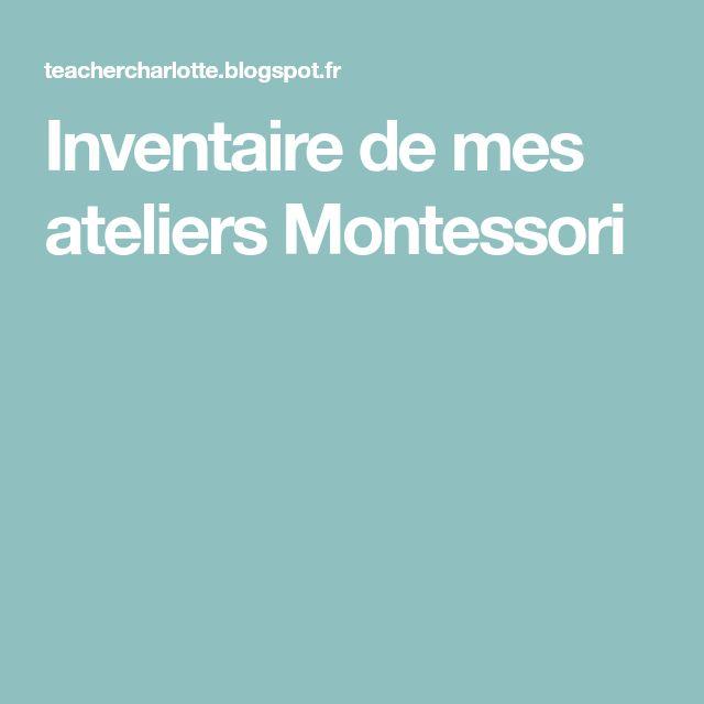 Inventaire de mes ateliers Montessori