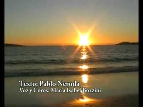 PABLO NERUDA - Queda prohibido. Voz: Maria Bozzini