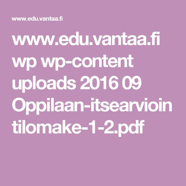 www.edu.vantaa.fi wp wp-content uploads 2016 09 Oppilaan-itsearviointilomake-1-2.pdf