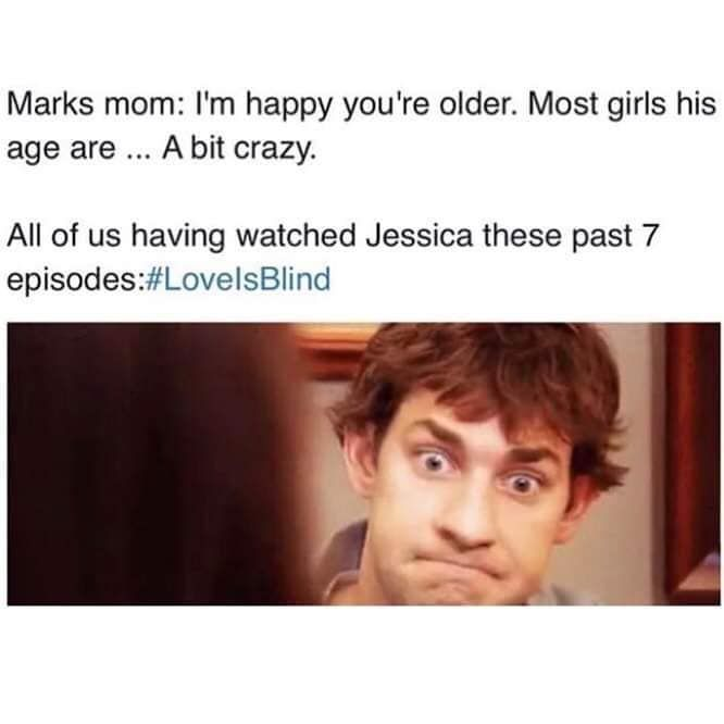 Jessica From Love Is Blind Meme Jessica From Love Is Blind Meme Just For Laughs Memes Funny Memes
