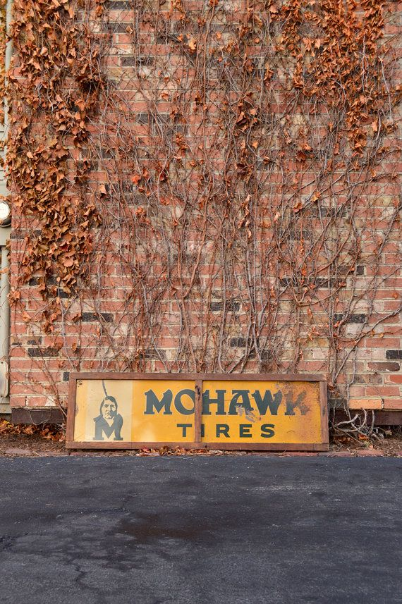 VINTAGE MOHAWK TIRES SIGN, LARGE GAS AND OIL ADVERTISING, GAS STATION SIGNS  RARE, hard to find piece of American advertising. Nice color and