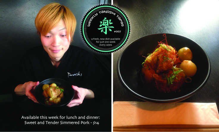 Sweet and Tender Simmered Pork - $14 Available for lunch & dinner, this week only.