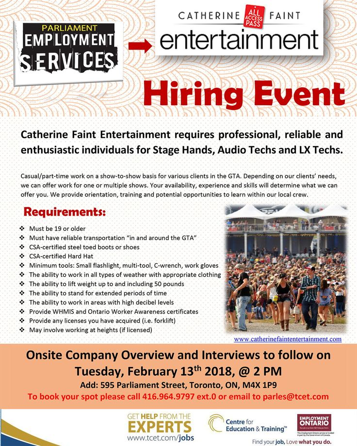 Living in the GTA and looking for work? Don't miss the  Catherine Faint Entertainment  Hiring Event this Tues Feb 13, 2pm at #TCET_Parliament - Hiring Stage Hands, Audio Techs & LX Techs. Please RSVP 416-964-9797 or email parles@tcet.com #ONjobs #JobSearch #Employment