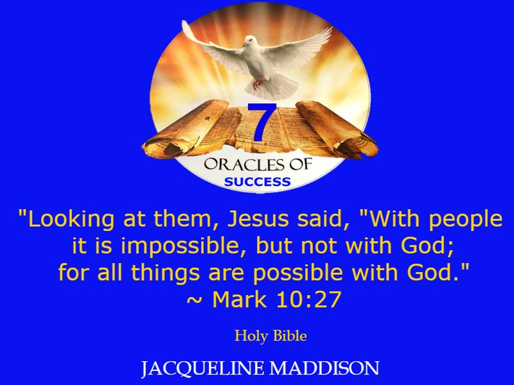 """""""Looking at them, Jesus said, """"With people it is impossible, but not with God; for all things are possible with God."""" ~ Mark 10:27 Holy Bible ✨✨ #success #quotes #business #books #entrepreneur #life #inspiration #spirituality #motivation #motivational #God #Jesus #HolySpirit #holy #bible #wisdom"""