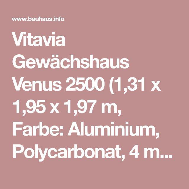 Vitavia Gewächshaus Venus 2500 (1,31 x 1,95 x 1,97 m, Farbe: Aluminium, Polycarbonat, 4 mm) | BAUHAUS