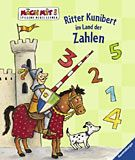 Antoni, Birgit: Ritter Kunibert im Land der Zahlen