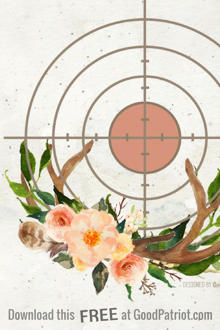Women hunters, set your sights on this beauty! FREE printable download from GoodPatriot.com . For the huntress, a Bohemian rustic floral bouquet with antlers and gun scope. Hunting graphic for women that shoot. Are you a gun girl, get your free download now on our site!