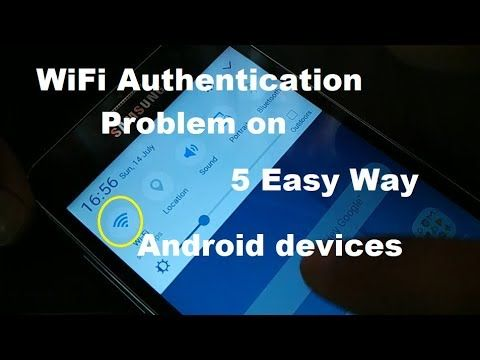 how to fix WiFi Authentication problem on All Android