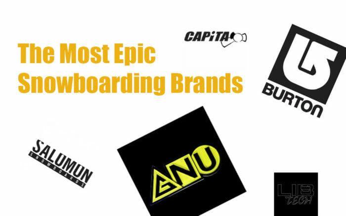 The Most Epic Snowboard Brands - http://mendooutdoors.com/snowboard-brands/