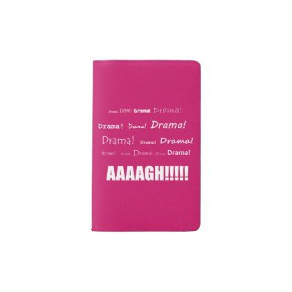 Drama! Pocket Moleskine Notebook - funny quote quotes memes lol customize cyo