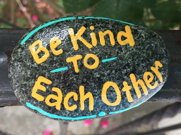 Be Kind to Each Other. Hand painted rock by Caroline. The Kindness Rocks Project