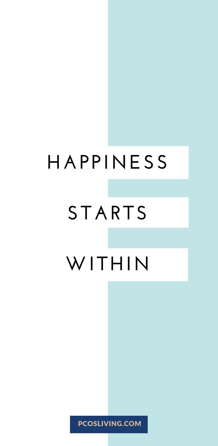 Happiness starts within. // Quotes about happiness ...