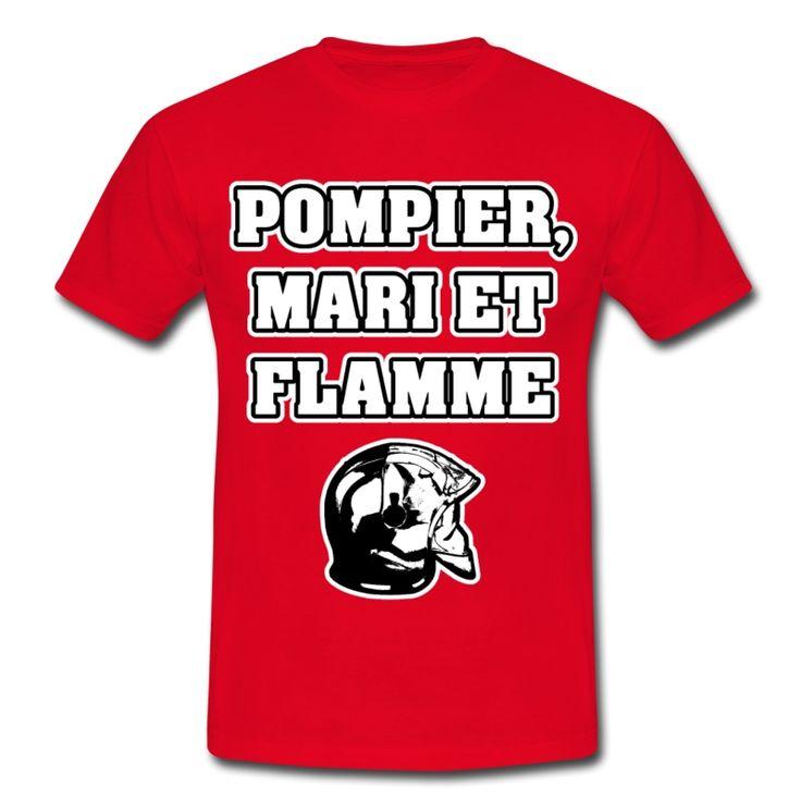 POMPIER, MARI ET FLAMME , T-shirt à s'offrir ici : https://shop.spreadshirt.fr/jeux-de-mots-francois-ville/les+t-shirts+pour+pompiers?q=T516877  #pompiers #leshommesdufeu #tshirt #sirène #alarme #feu #flammes #incendie #foyer #échelle #lance #rampe #sapeur #casque #caserne #secours #ambulancier #brancardier #volontaire #bénévole #braise #bouche #JEUXDEMOTS #FRANCOISVILLE #HUMOUR #DRÔLE #CITATION