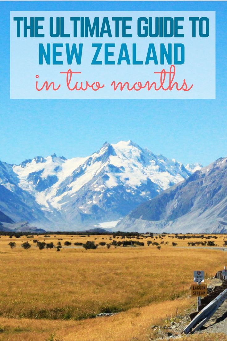 How to spend two months road tripping around New Zealand!