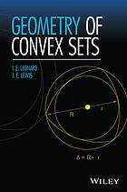 """Geometry of Convex Sets by I. Ed Leonard and J. E. Lewis. A gentle introduction to the geometry of convex sets in n-dimensional space Geometry of Convex Sets begins with basic definitions of the concepts of vector addition and scalar multiplication and then defines the notion of convexity for subsets of n-dimensional space."""""""