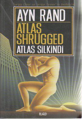 atlas shrugged   atlas silkindi - ayn rand - plato film  http://www.idefix.com/kitap/atlas-shrugged-atlas-silkindi-ayn-rand/tanim.asp