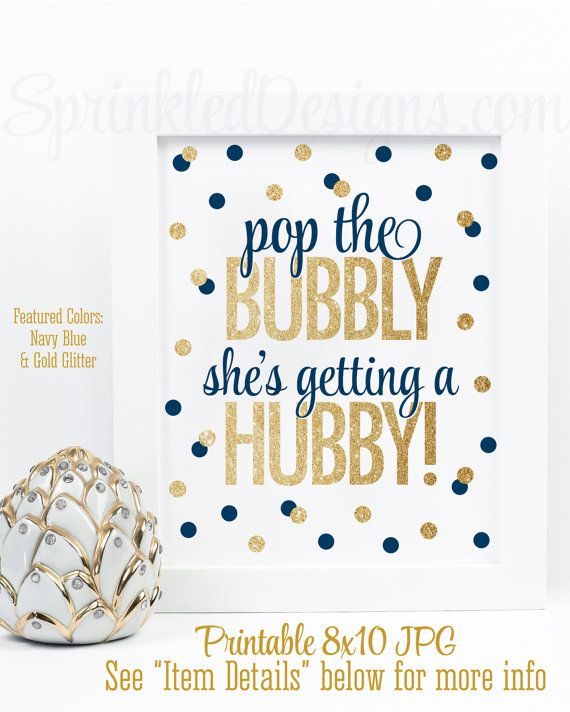 Pop The Bubbly She's Getting A Hubby - Printable Bachelorette Party Decorations Bridal Shower Decor Hen Party Sign Navy Blue Gold Glitter